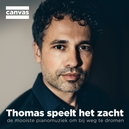 THOMAS SPEELT HET ZACHT DE...