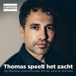 THOMAS SPEELT HET ZACHT DE MOOISTE PIANOMUZIEK OM HEERLIJK BIJ WEG TE DROMEN V/A, CD