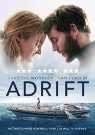 Adrift, (DVD) CAST: SHAILENE WOODLEY, SAM CLAFLIN McGearhart, Susea, DVDNL