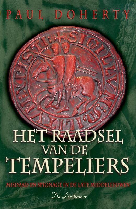 Het raadsel van de tempeliers misdaad en spionage in de late middeleeuwen, Paul Doherty, Paperback