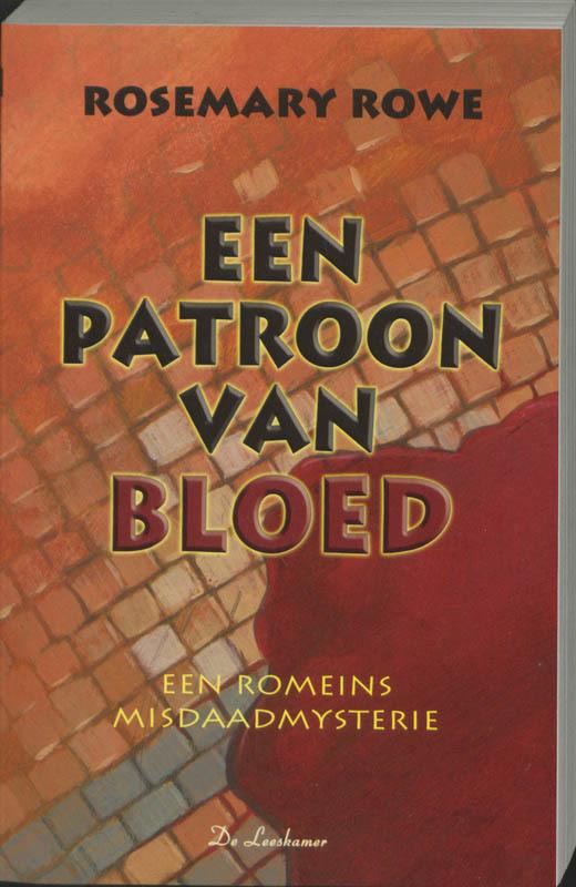 LIBERTUS 02. PATROON VAN BLOED een Romeins misdaadmysterie, R. Rowe, Paperback