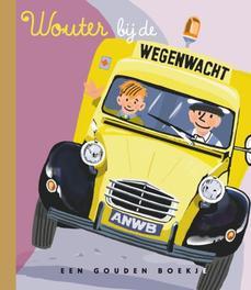 Wouter bij de wegenwacht PETER SMIT // GOUDEN BOEKJES SERIE Gouden Boekjes, Peter Smit, Hardcover