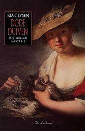 Dode duiven historische mysterie, Ria Geysen, Paperback