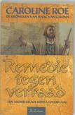 Remedie tegen verraad