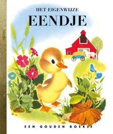 Het eigenwijze eendje GOUDEN BOEKJES SERIE Gouden Boekjes, J. Werner, Hardcover