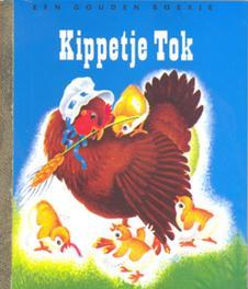Kippetje Tok GOUDEN BOEKJES SERIE Gouden Boekjes, KINDERBOEKEN, Hardcover