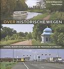 Over historische wegen