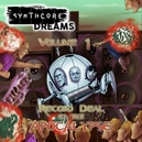 SYNTHCORE DREAMS VOLUME 1