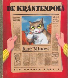 De krantenpoes GOUDEN BOEKJES SERIE N. Denekamp, Hardcover