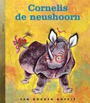 Cornelis de neushoorn GOUDEN BOEKJES SERIE