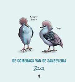 De comeback van de Sanseveria: 1 Zaza, Hardcover