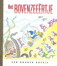 Het bovenzeeertje GOUDEN BOEKJES SERIE Steenhuis, P., onb.uitv.