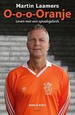 O-o-o-Oranje - Martin Laamers