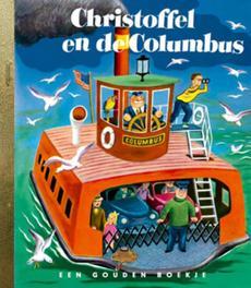Christoffel en de Columbus .. COLUMBUS/ GOUDEN BOEKJES SERIE Gouden Boekje, KINDERBOEKEN, onb.uitv.