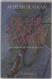 DAMYAEN ROOSVELT 06. EER VAN DE FAMILIE een Middeleeuws misdaadverhaal, De Haan, Marian, Paperback