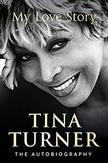 Tina Turner: My Love Story...