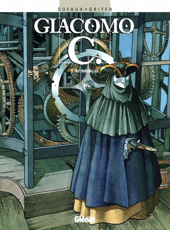 GIACOMO C 09. HET DODELIJK UUR GIACOMO C, GRIFFO, DUFAUX, Paperback