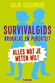 Survivalgids brugklas en puberteit Alles wat je weten wil!, Cazemier, Caja, Paperback