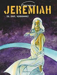 JEREMIAH 36. SHIT, VERDOMME! JEREMIAH, Hermann, Paperback