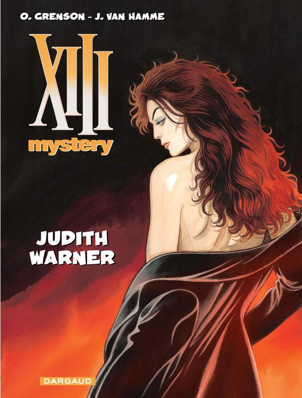 XIII MYSTERY 13. JUDITH WARNER XIII MYSTERY, Van Hamme, Jean, Paperback