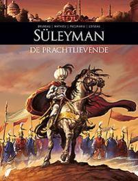 Zij schreven geschiedenis HC - D08 Suleyman de prachtlievende Zij schreven geschiedenis, Bruneau, Clotilde, Hardcover
