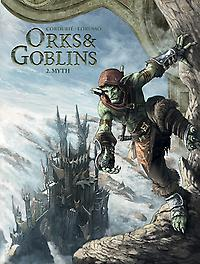 Orks & Goblins HC - D02 Myth Orks & Goblins, Cordurié, Sylvain, Paperback