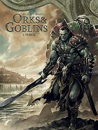 Orks & Goblins - D01 Turuk Orks & Goblins, Istin, Jean-Luc, Paperback