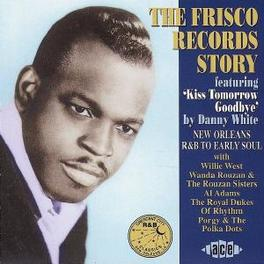 FRISCO RECORDS STORY NEW ORLEANS EARLY SOUL & R&B Audio CD, V/A, CD