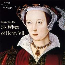 MUSIC FOR THE 6 WIVES STOWE/SPRING/BANKS/SOUTER Audio CD, V/A, CD