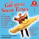 GREATEST SHOW TUNES THE...