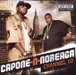 CHANNEL 10 RE-UNITED TO FINISH WHAT THEY STARTED Audio CD, CAPONE-N-NOREAGA, CD