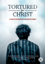 Tortured for Christ, (DVD) DVDNL