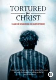 Tortured for Christ, (DVD) DVDNL