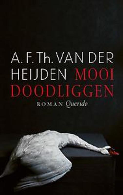 Mooi doodliggen Van der Heijden, A.F.Th., Hardcover