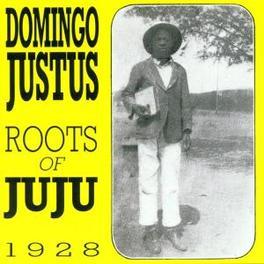 ROOTS OF JUJU 1928 Audio CD, DOMINGO JUSTUS, CD