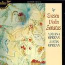 VIOLIN SONATAS W/ADELINA & JUSTIN OPREAN