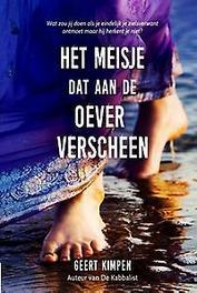 Het meisje dat aan de oever verscheen roman, Geert Kimpen, Paperback
