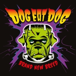 BRAND NEW BREED DOG EAT DOG, CD