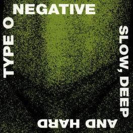 SLOW, DEEP AND HARD -EX CARNIVORE Audio CD, TYPE O NEGATIVE, CD