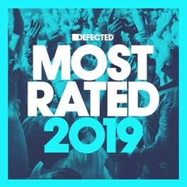 DEFECTED PRESENTS MOST.. .. RATED 2019 V/A, CD