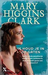 Ik houd je in de gaten Mary Higgins Clark, Paperback