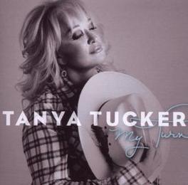 MY TURN Audio CD, TANYA TUCKER, CD