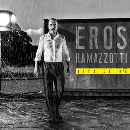 VITA CE N'E -DELUXE- INCL. RARITIES DISC: 1.SIAMO (ACOUSTIC VERSION) Eros Ramazzotti, CD