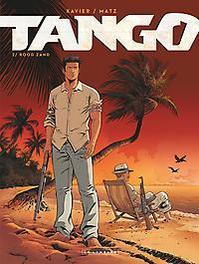 TANGO 02. ROOD ZAND TANGO, XAVIER, PHILIPPE, MATZ, Paperback