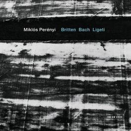 BRITTEN BACH LIGETI MIKLOS PERENYI, CD