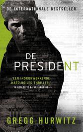 De president Hurwitz, Gregg, Paperback