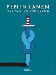 Het Wapen van Sjeng Pepijn Lanen, Hardcover