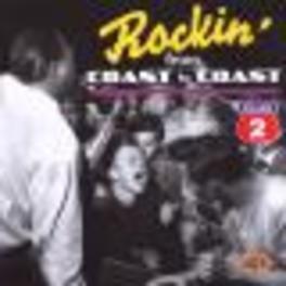 ROCKIN' FROM COAST..V.2 ...COAST TO COAST /W/ROT BROWN, WANDA JACKSON, JESSE JA Audio CD, V/A, CD