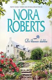 De blauwe dahlia Roberts, Nora, Paperback