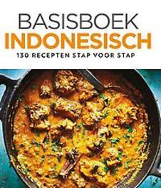 Basisboek Indonesisch. 130 recepten stap voor stap, Kuijk, Francis, Hardcover